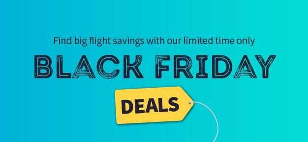 Top Black Friday Flight Deals Uk 2019 Flight Deals Skyscanner Travel Black Friday