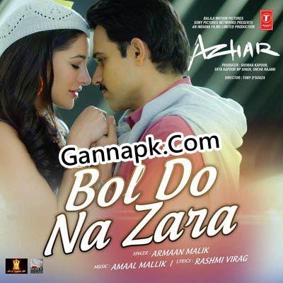 Download Bol Do Na Zara Full Mp3 Song From Movie Azhar 2016 - free bol