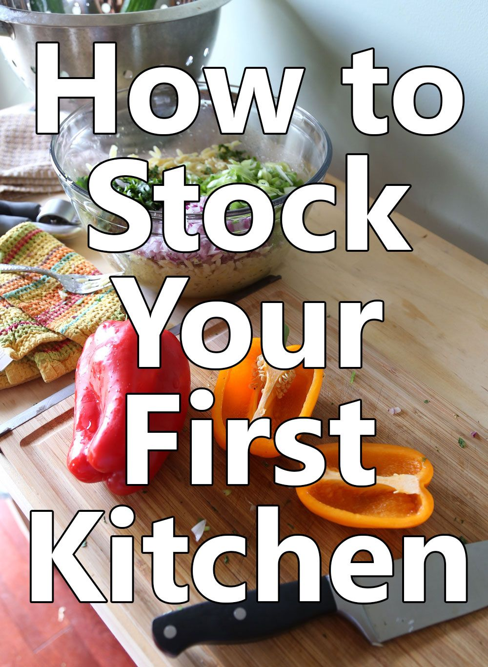 how to stock your first kitchen our happy houses cooking basics pinterest apartment. Black Bedroom Furniture Sets. Home Design Ideas