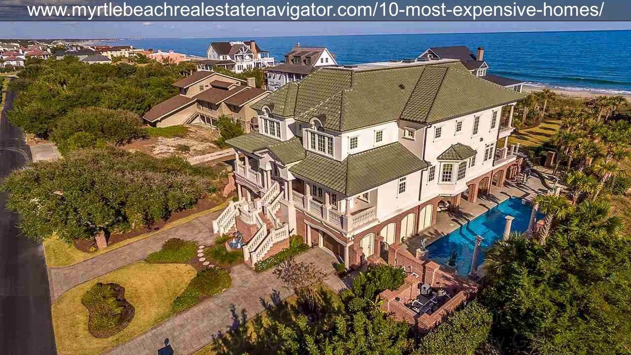 Top 10 Most Expensive Homes For Sale Near Myrtle Beach Sc September