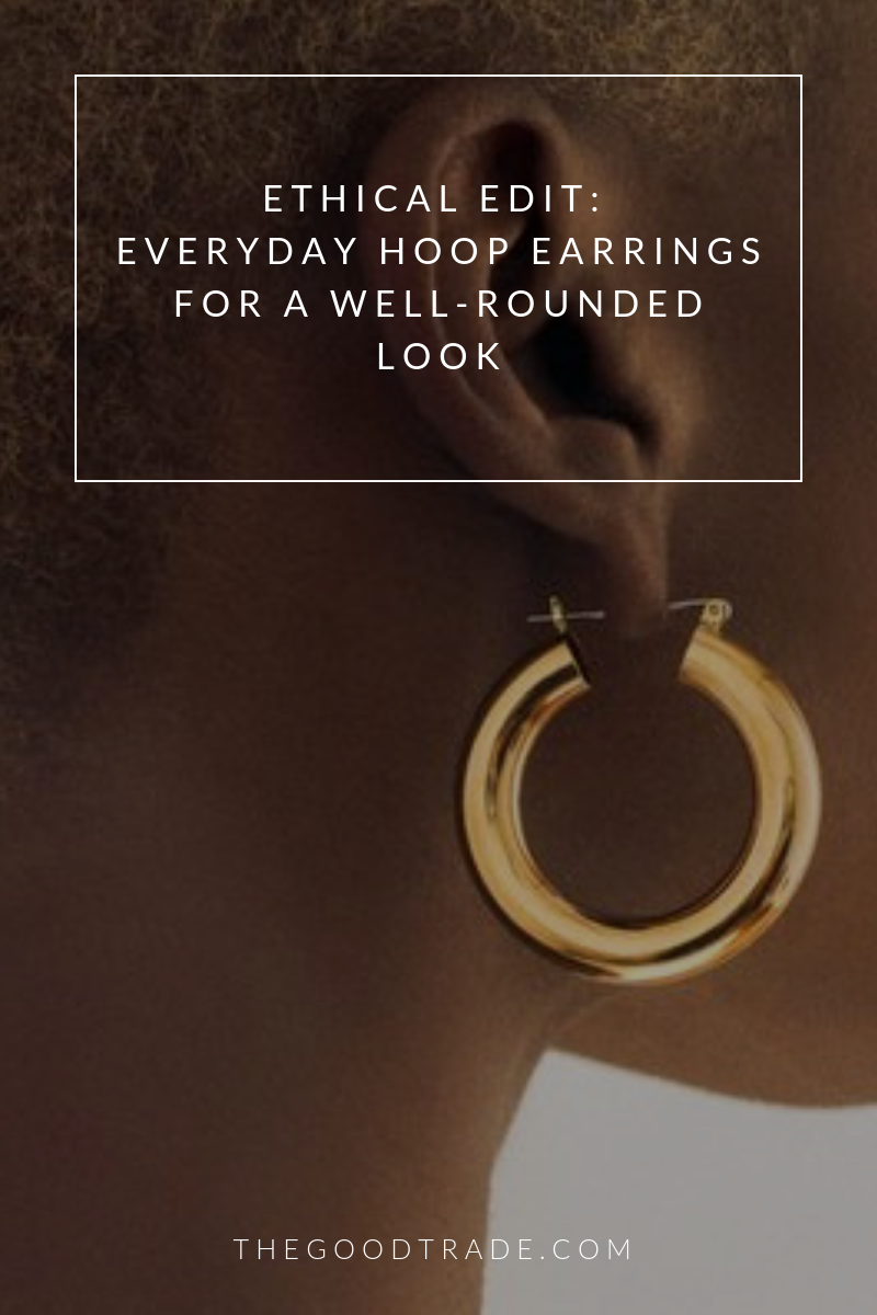 Ethical Edit Everyday Hoop Earrings For A WellRounded Look is part of Hoop earrings, Everyday hoops, Fair trade jewelry, Sustainable jewelry, Earrings, Ethical jewelry - Hoop earrings are simple and timeless—and go with any outfit  Here are five of our favorites from ethical brands!
