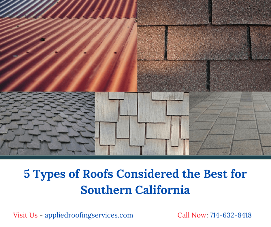 5 Types Of Roofs Considered The Best For Southern California Roofing In 2020 Roof Restoration Metal Roof Panels Roofing Options