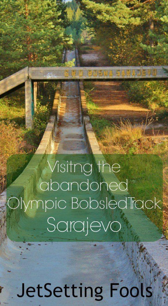 Abandoned Olympic Bobsled Track In Sarajevo Jetsetting Fools Sarajevo Travel Fun Abandoned