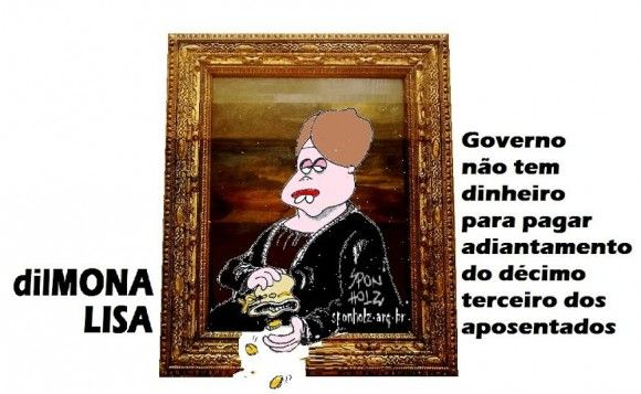 Dilma Monalisa... dilMONA LISA...