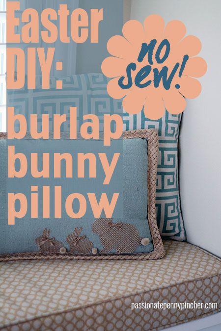Easter DIY: No Sew Bunny Burlap Pillow & Easter DIY: No Sew Burlap Bunny Pillow | Burlap pillows Bunny and ... pillowsntoast.com