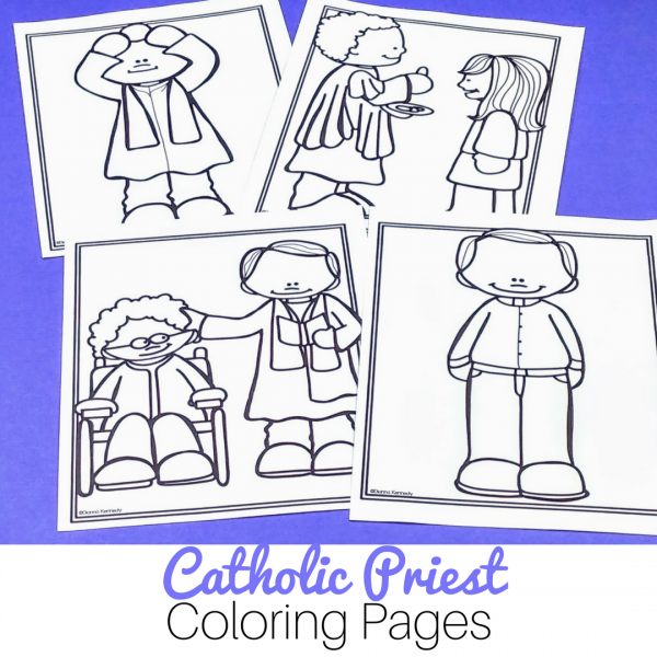 Priest Coloring Pages For Catholic Kids No Prep Just Print And Go Christian Classroom Coloring Pages Catholic Schools Week