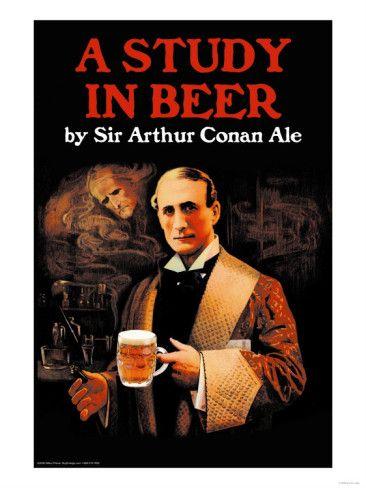 A Study In Beer Poster Allposters Com Conan Doyle Sir Arthur Conan Doyle Arthur Conan