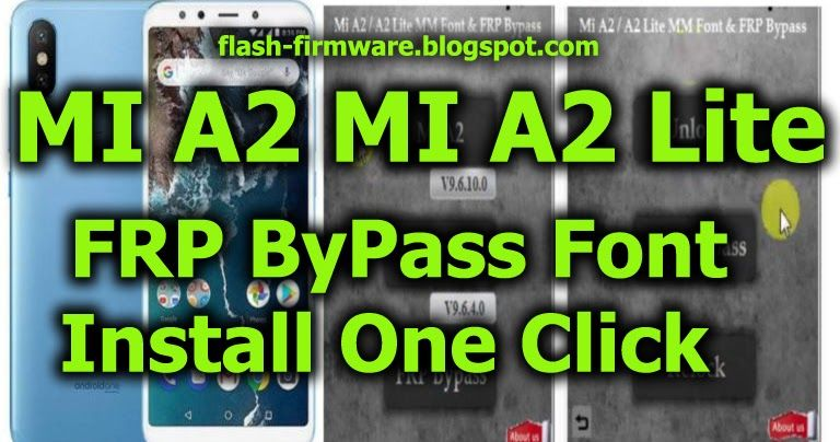 DownloadMI A2 MI A2 Lite FRP ByPass Font Install One Click Feature