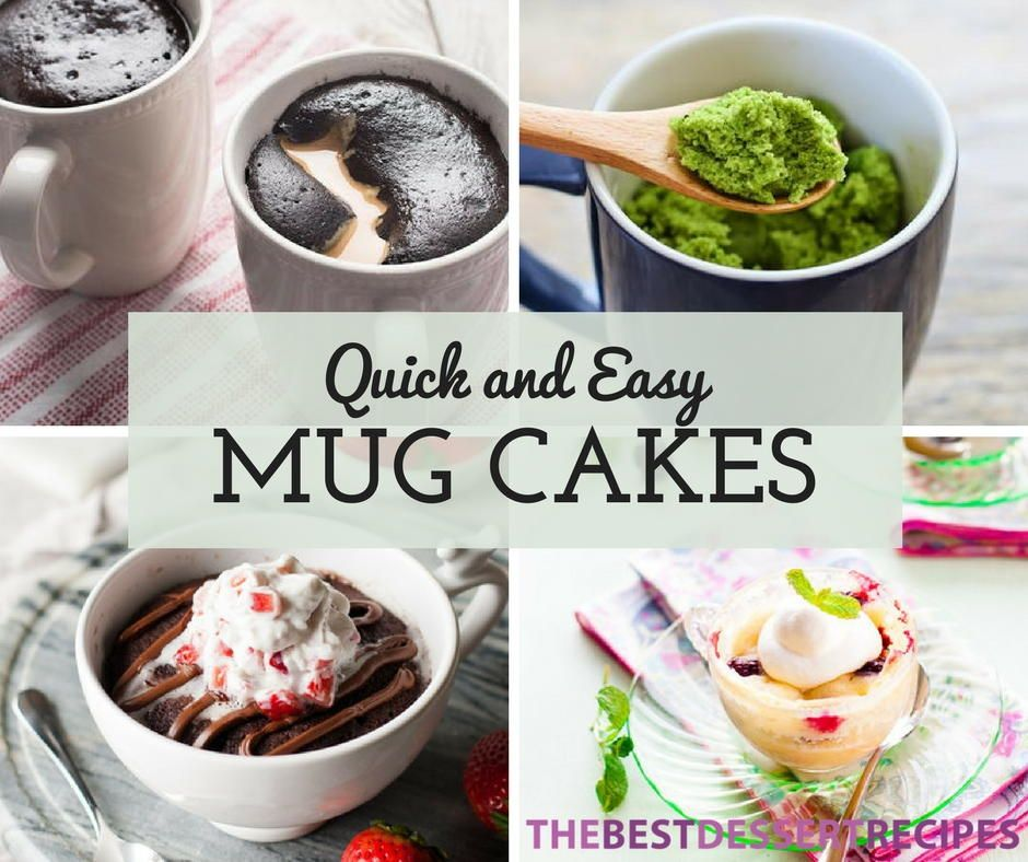 Easy Mug Recipes: 26 Quick And Easy Mug Cake Recipes