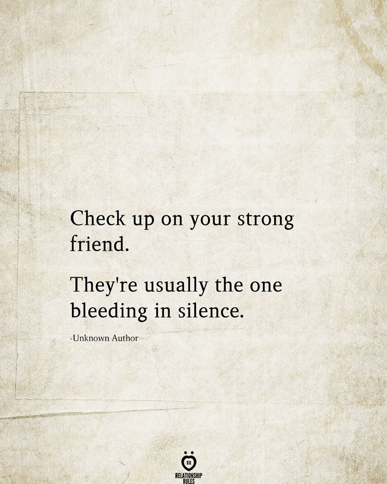 Check Up On Your Strong Friend