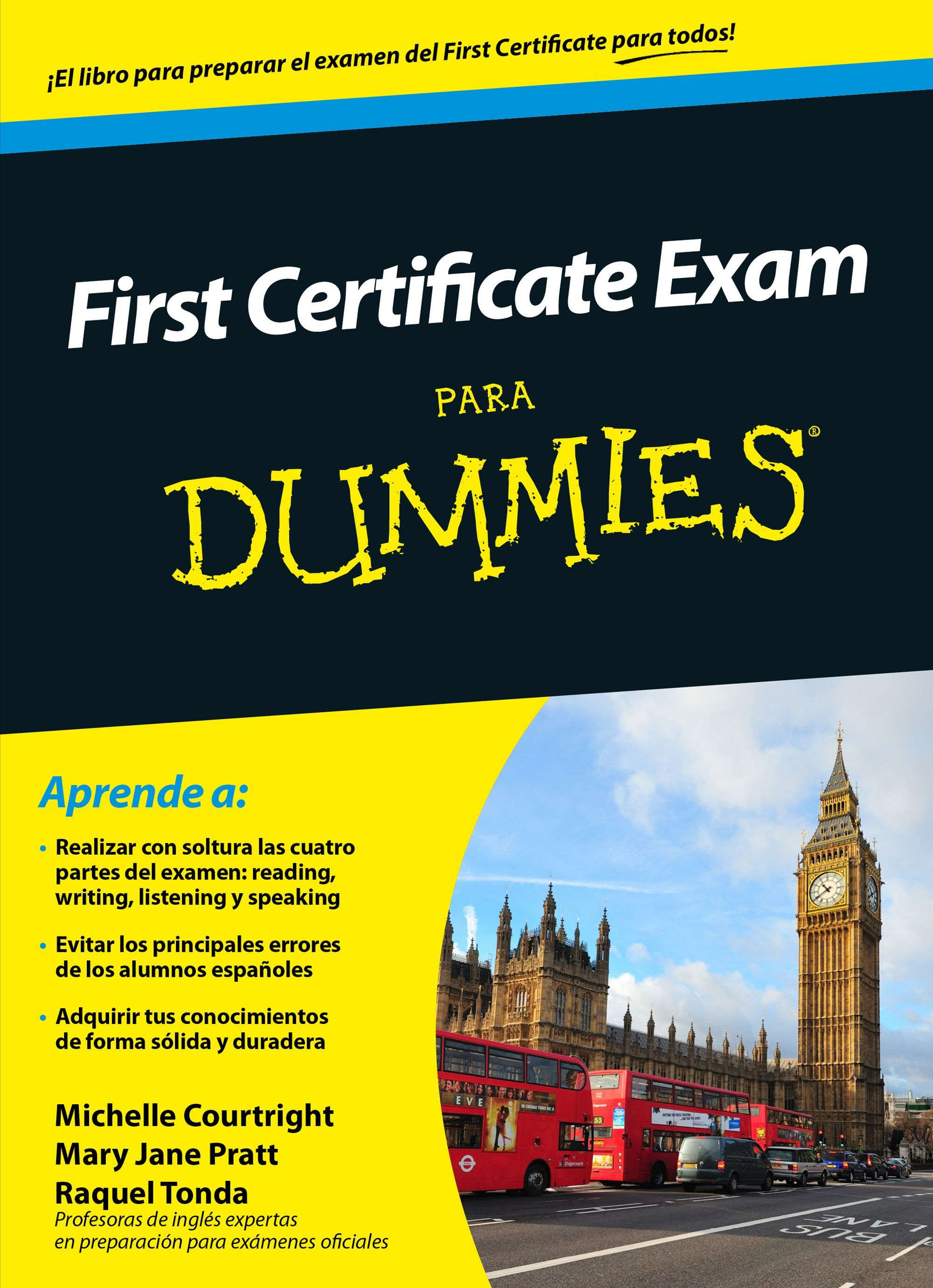 First Certificate Libros Quotfirst Certificate Exam Para Dummies Quot Michelle Courtright