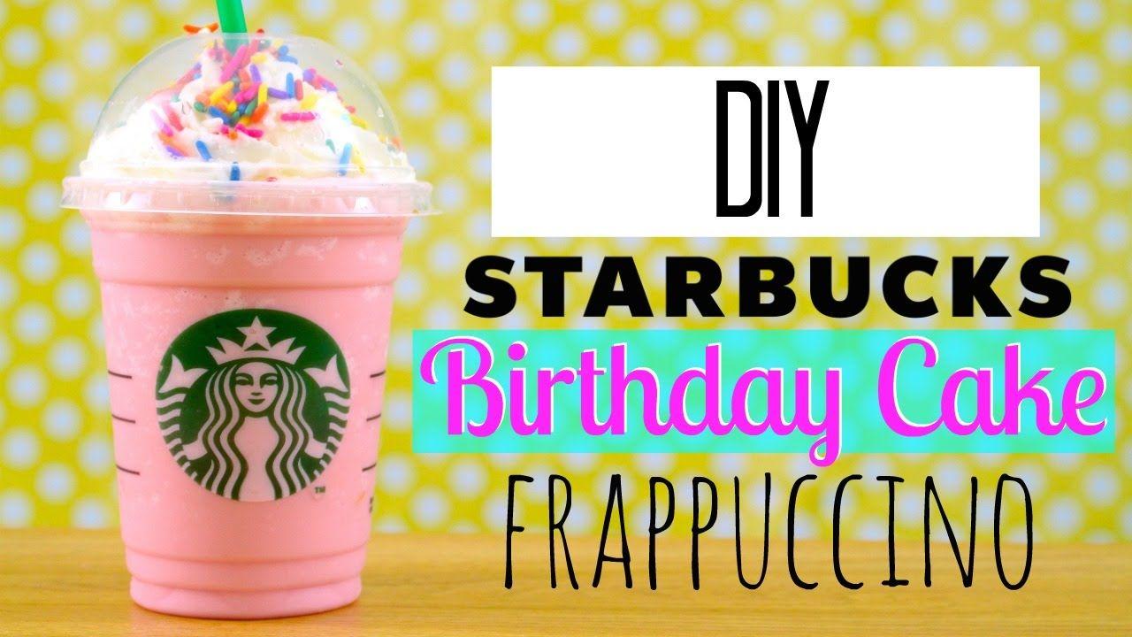 DIY Starbucks Birthday Cake Cupcake Frappuccino