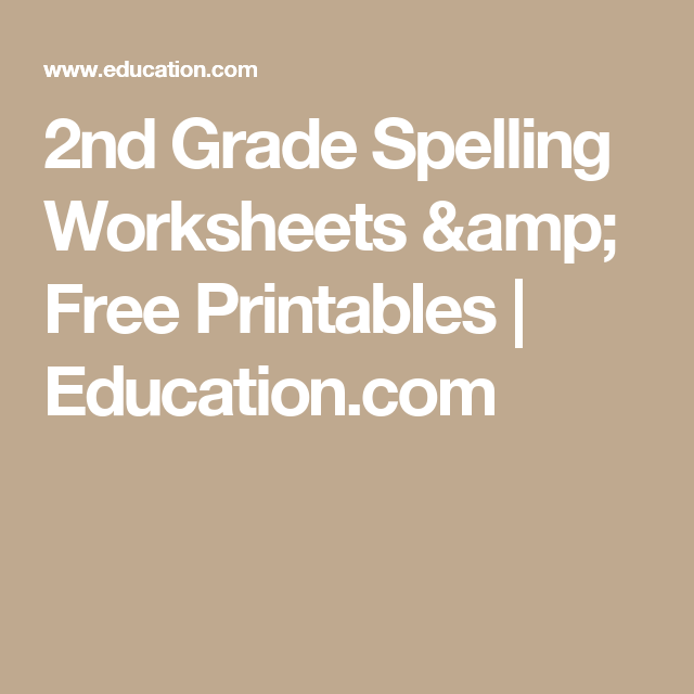 2nd Grade Spelling Worksheets Free Printables Education