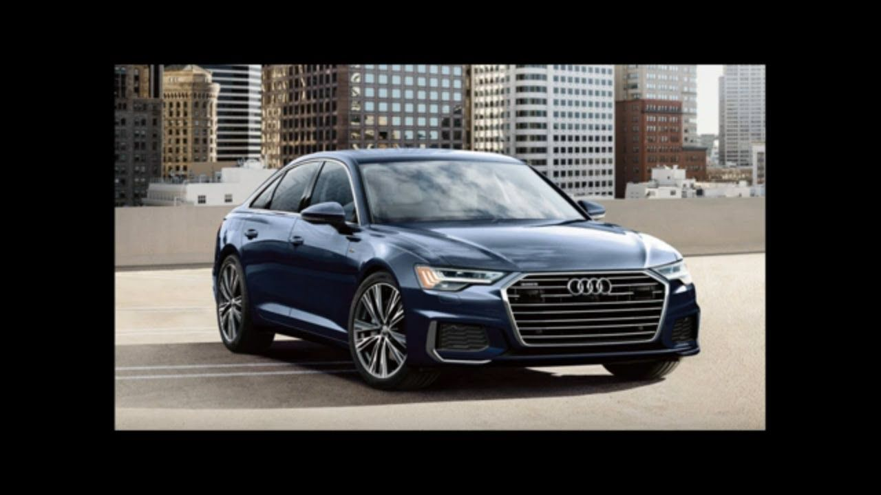 2019 Audi A6 New Exterior Design And New Cabin Space Audi Audi
