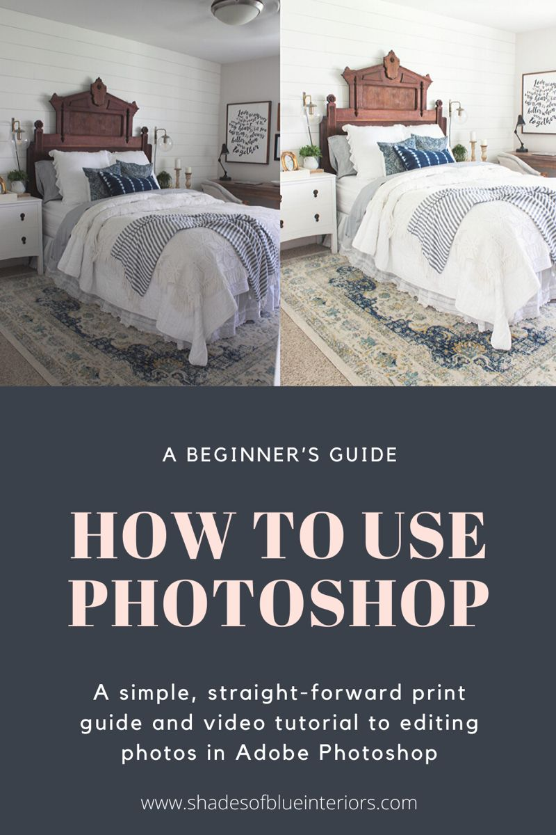 This beginner's guide to Adobe Photoshop will help you not to be intimidated, by showing you basic editing tools for photos. Both a video tutorial and a print-guide is available! Read more and learn at www.shadesofblueinteriors.com #photoshop #photoshoptips #photoediting