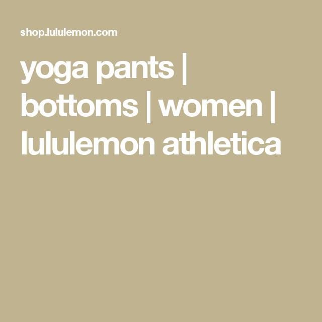 yoga pants | bottoms | women | lululemon athletica