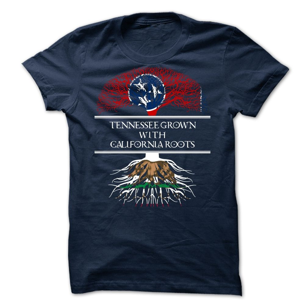 TENNESSEE GROWN CALIFORNIA ROOTS T-Shirts, Hoodies. CHECK PRICE ==► Funny Tee Shirts