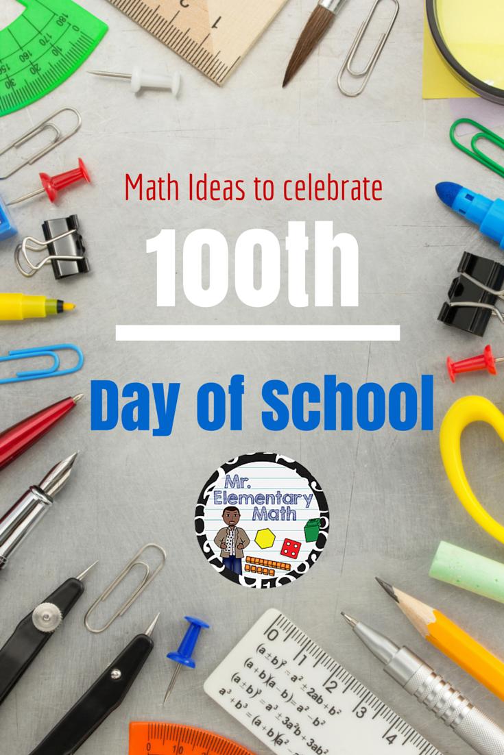 100th Day of School - 2015 Math Ideas   Math websites, Teaching ...