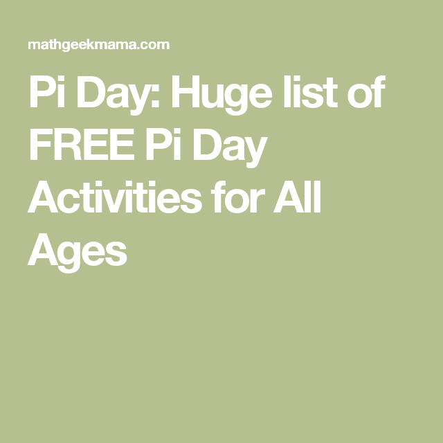 Pi Day: Huge list of FREE Pi Day Activities for All Ages