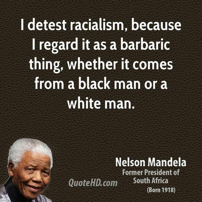 Racialism Full Of Promise Pinterest Mandela Quotes Nelson