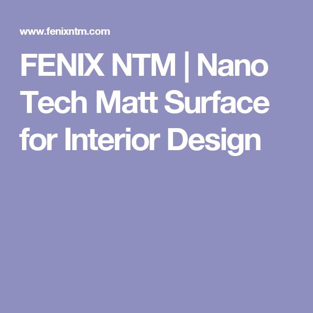 FENIX NTM | Nano Tech Matt Surface for Interior Design