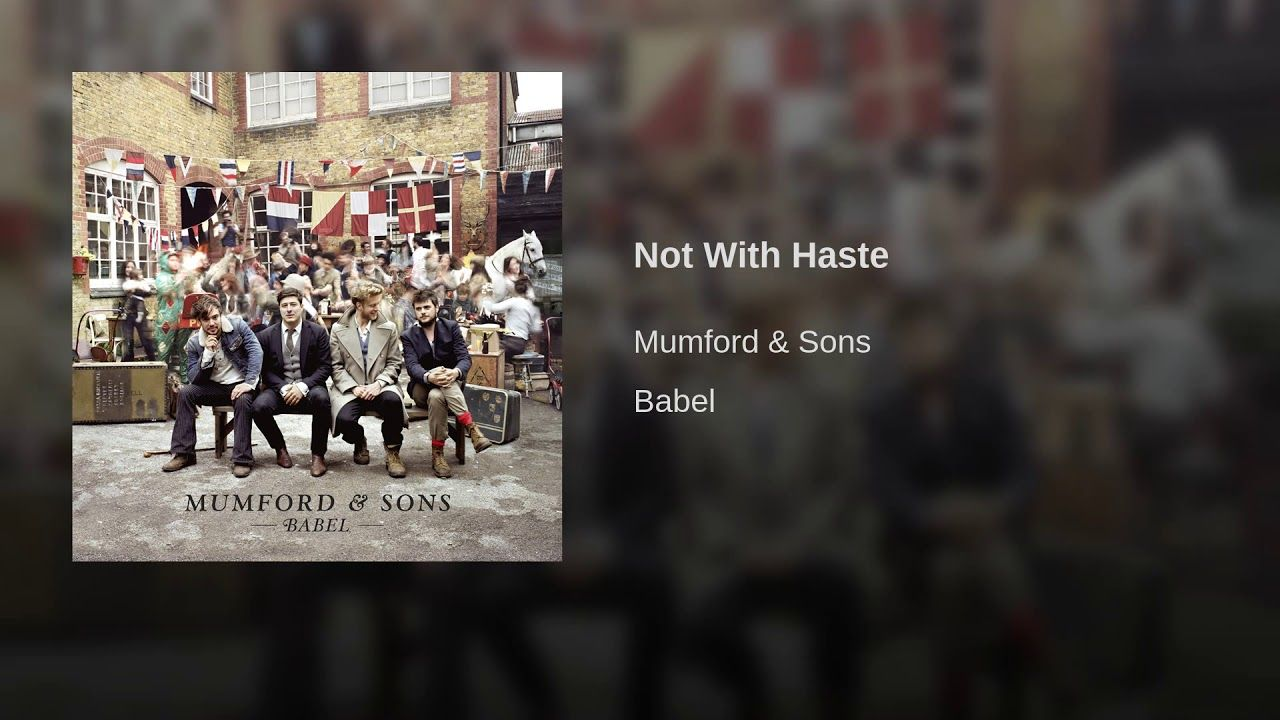 Mumford & Sons Not With Haste Lovers eyes