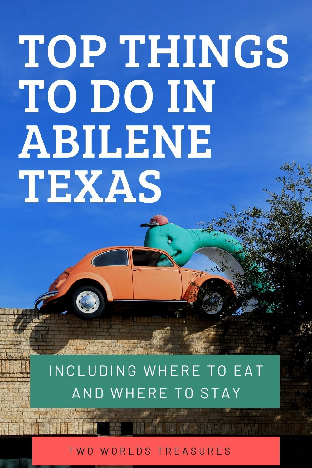 Things To Do In Abilene Texas A Guide For First Time Visitors Two Worlds Treasures In 2020 Abilene Texas Abilene Usa Travel Guide