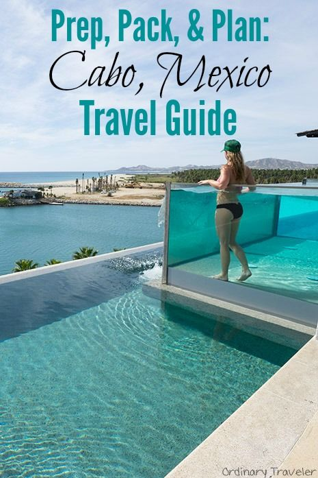 Mexico Vacations 2017 Explore Cheap Vacation Packages: Prep, Pack, & Plan: Travel Guide To Cabo, Mexico