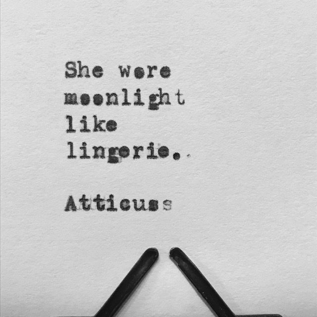 Delicieux Star Moon Inspiration   Atticus Quote / Poetry   She Wore Moonlight Like  Lingerie.