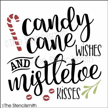 Candy Cane Wishes Stencil And Mistletoe Kisses With Images Mistletoe Kiss Christmas Signs Painted Signs
