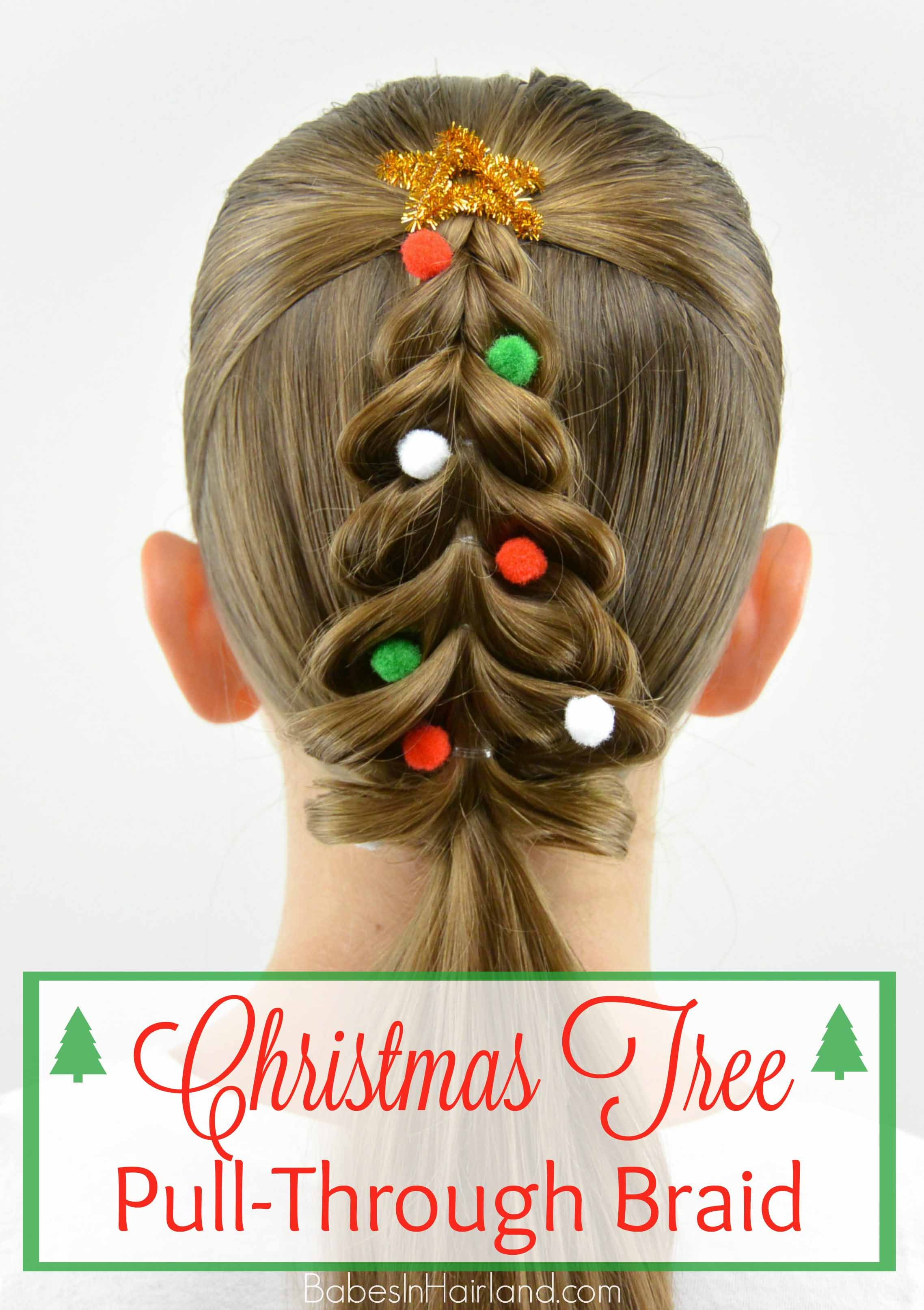 Christmas Tree Pull-Through Braid (Babes In Hairland)