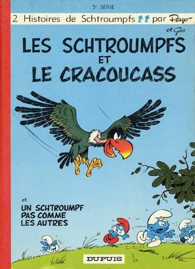 Les Schtroumpfs 5 Les Schtroumpfs Et Le Cracoucass Les Schtroumpfs Enfants Des Annees 80 Bande Dessinee