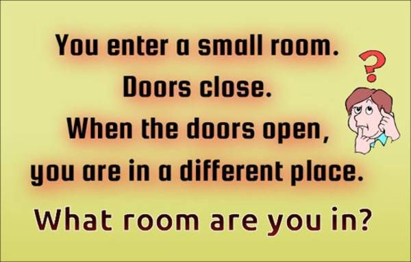 Logic Riddle  You enter a small room Fun Things To Do When - what do you do for fun