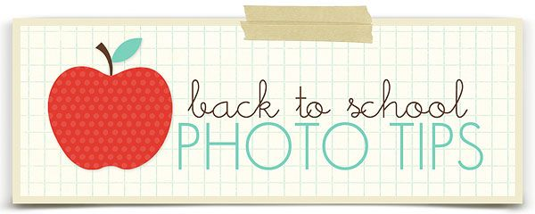 simple as that: Simple tips for capturing back to school photos