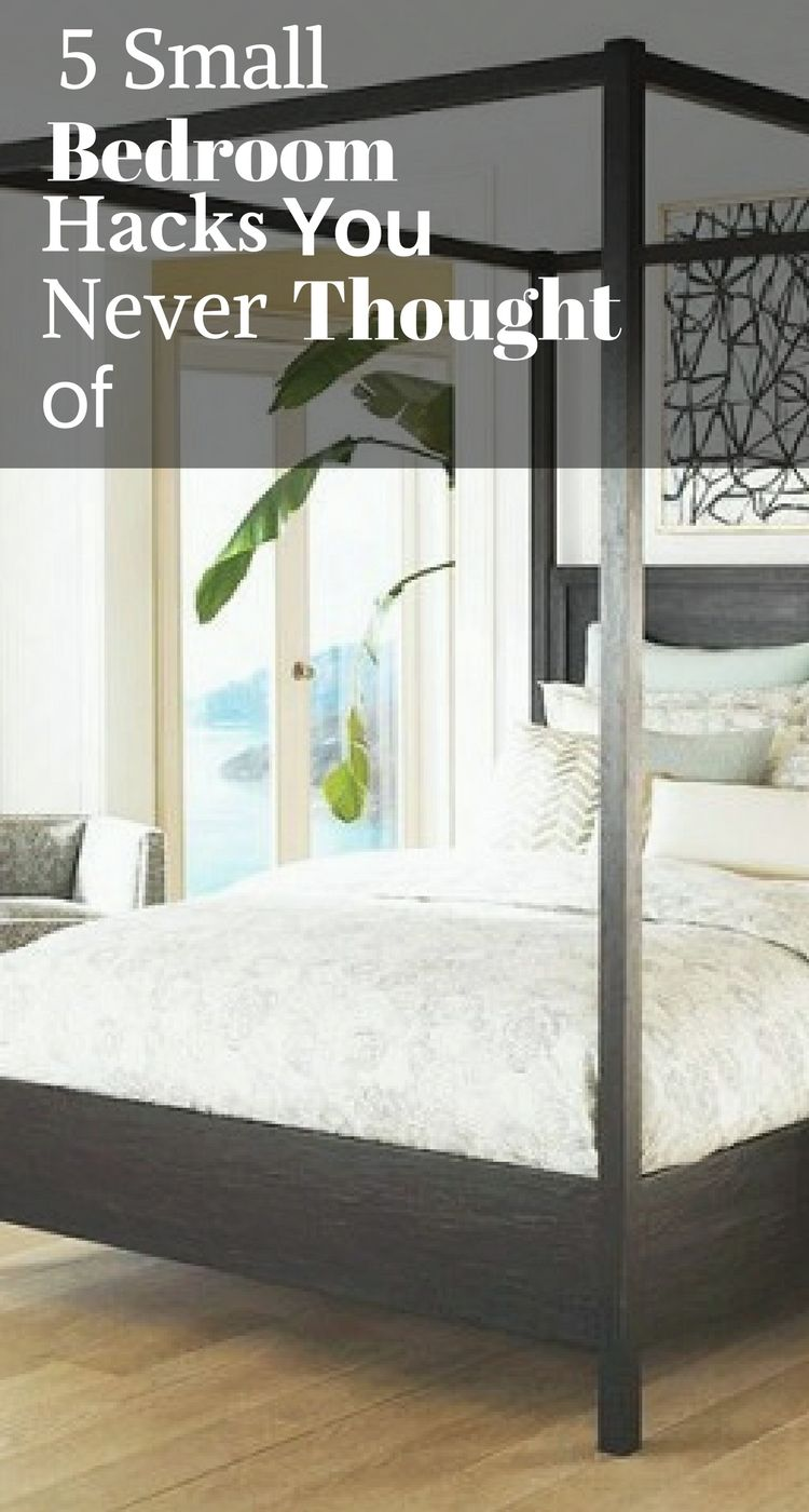 smallbedroom hacks you never thought of small bedroom hacks