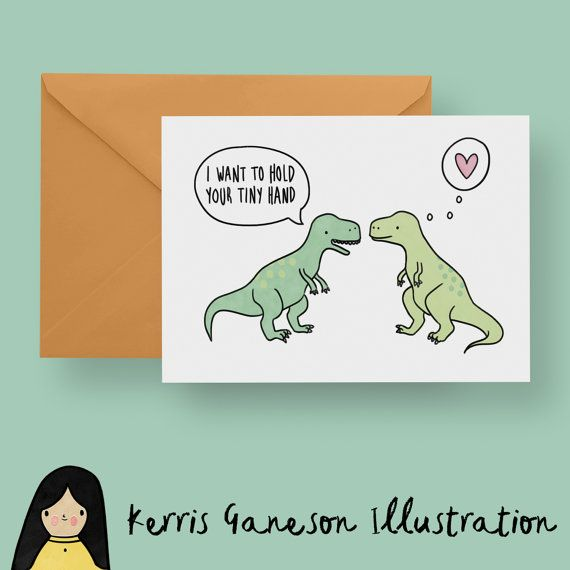 I Want To Hold Your Tiny Hand Card, T-Rex Greeting Card - Hand Illustrated Card, T-Rex Card, Funny T-Rex, Dinosaur Card, Jurassic Park Card