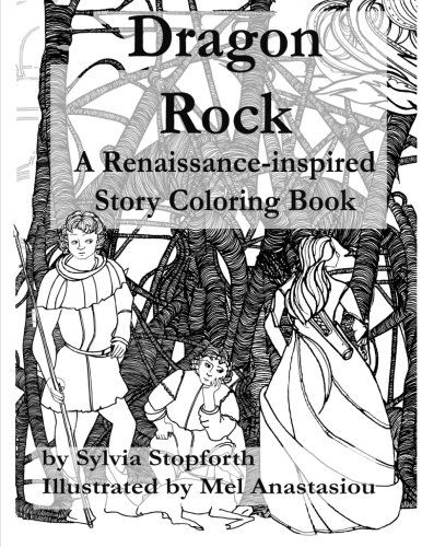 Dragon Rock: A Renaissance-Inspired Story Coloring Book by Sylvia Stopforth http://www.amazon.com/dp/1519737793/ref=cm_sw_r_pi_dp_K8sRwb06RMTJA