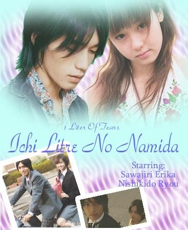 Ichi Litre No Namida (1 litre of tears)