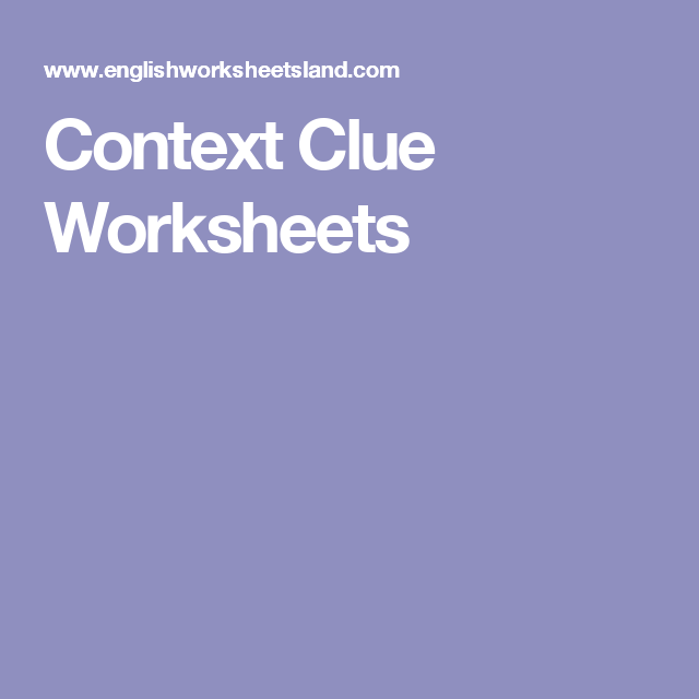 Context Clue Worksheets