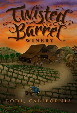 Twisted Barrel Winery Lodi Ca Wine Country California Wine Tasting Tours Lodi