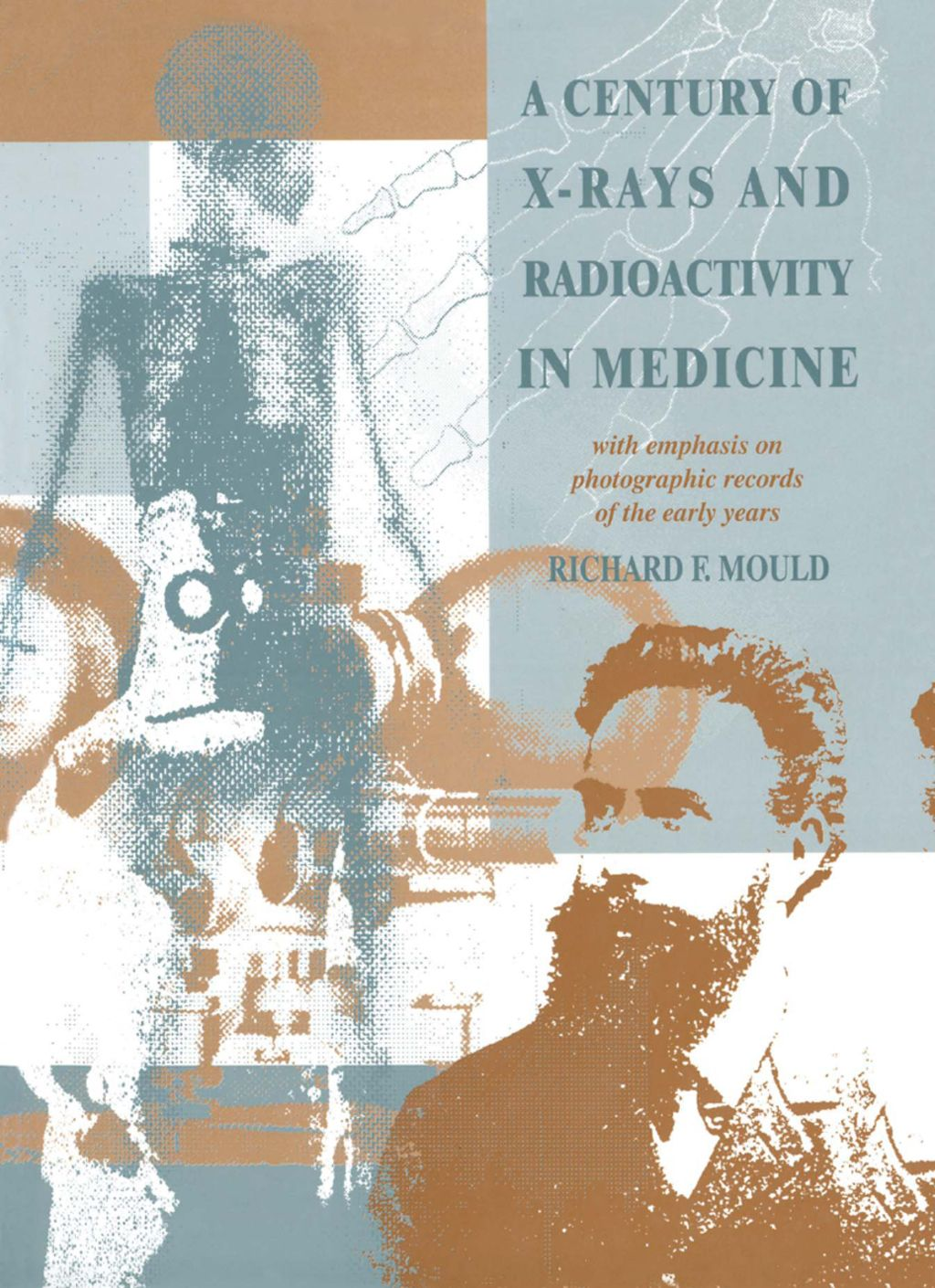 A Century of XRays and Radioactivity in Medicine (eBook