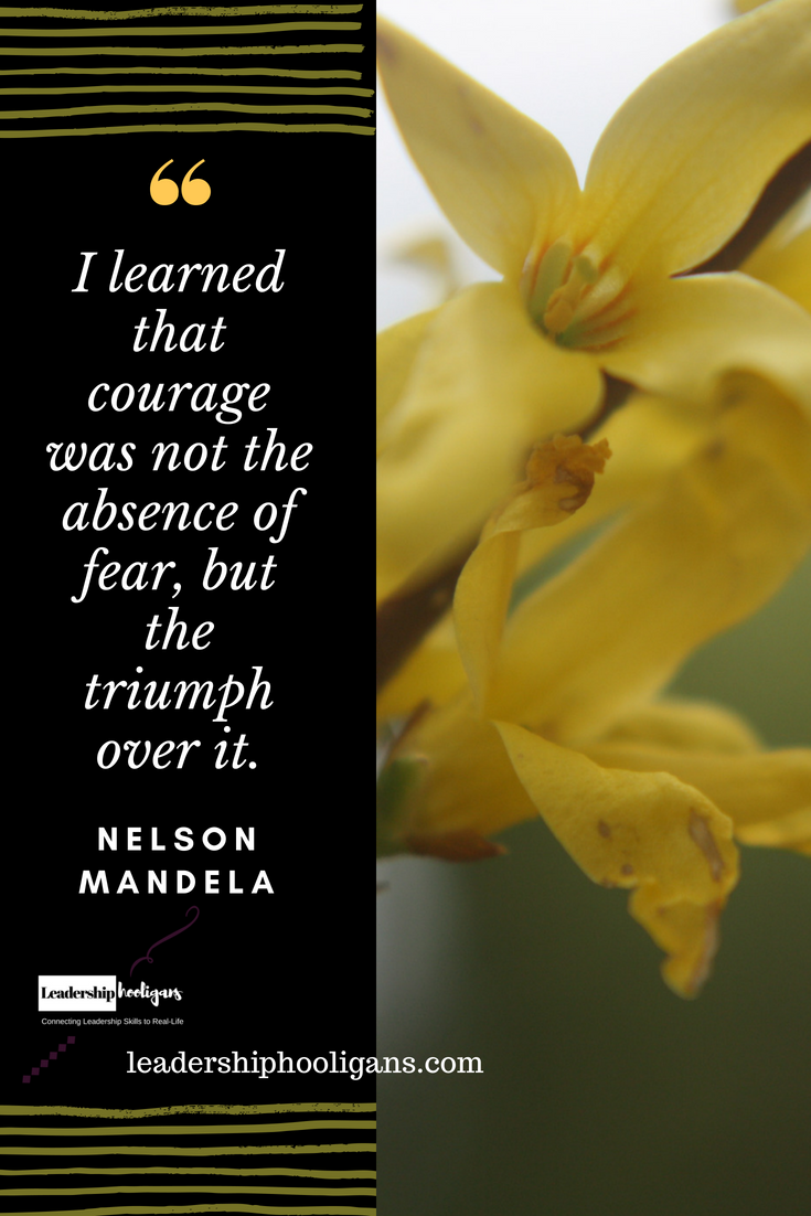 How to Be Courageous 30 Quotes About Courage and Strength
