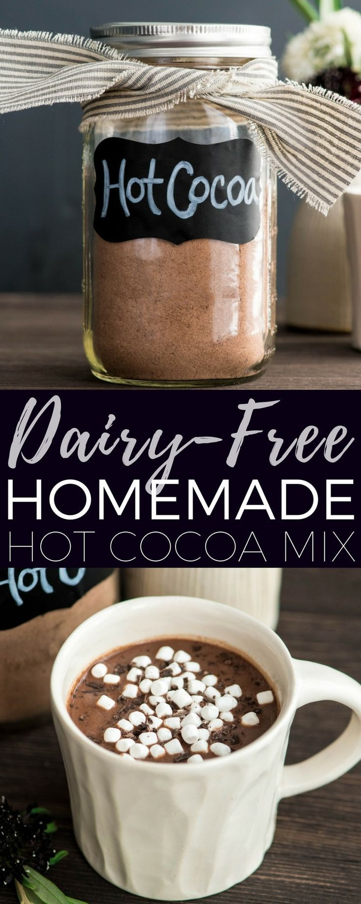This Dairy Free Homemade Hot Chocolate Mix Is A 6 Ingredient Just