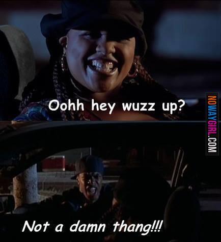 Theoriginalcatfish Jpg 434 475 Friday Movie Quotes Friday Movie Friday Movie Meme