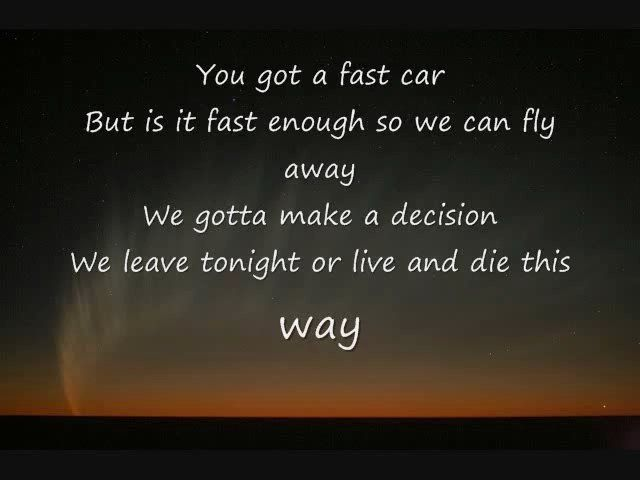 Fast Car Song: Pin By Shan Anigans On Quotes