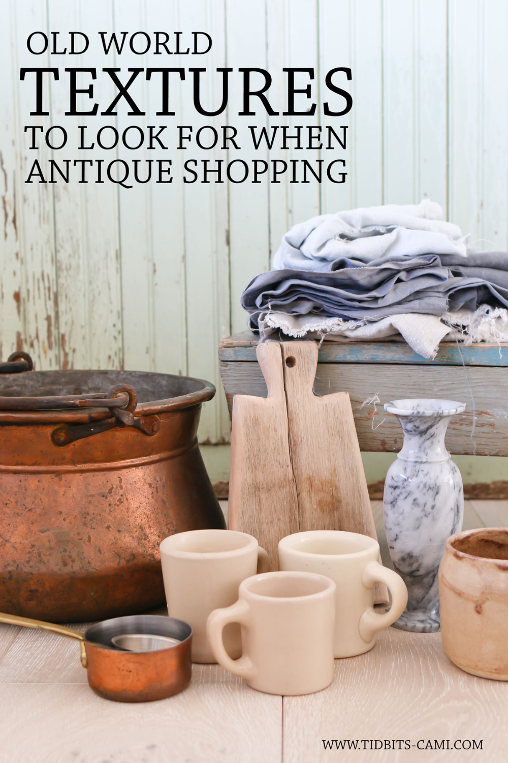 The way to my heart is antique shopping! I discovered a trend in the things I brought home and found 6 of my favorite old world antique textures to find. #antique #antiques #camitidbits #antiqueshopping #textures #hometextures #decor