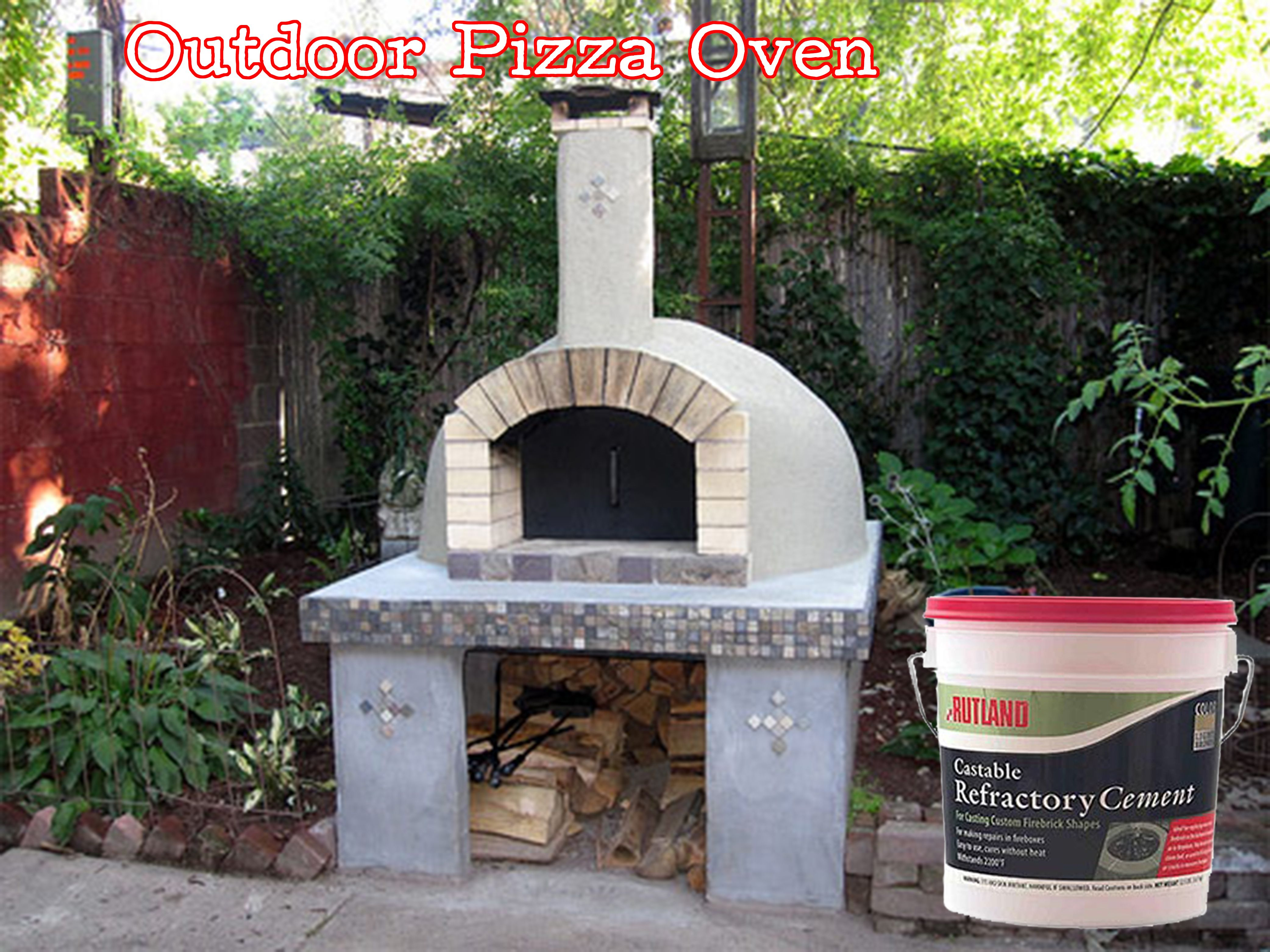 Rutland S Cale Refractory Cement Is A Great Product For Making Your Own Outdoor Pizza Oven You Can Find It Online At Www