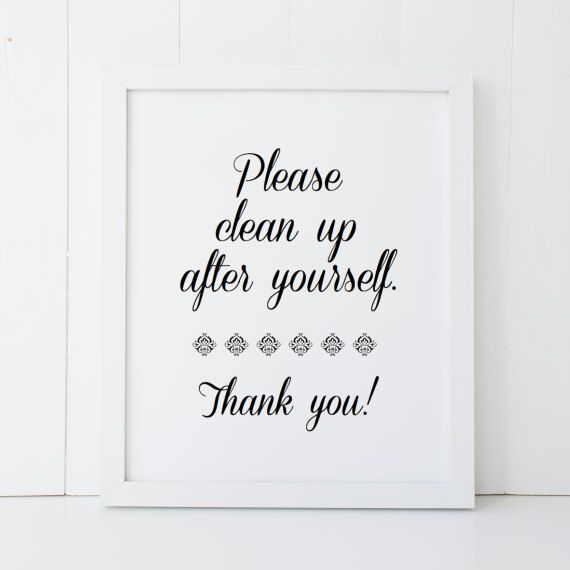 Clean Kitchen Quotes: Please Clean Up After Yourself Printable Wall Art INSTANT