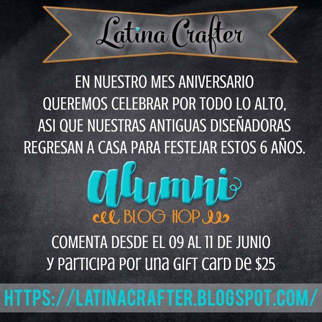 Latina Crafter - Sellos en Español: Blog Hop Alumni