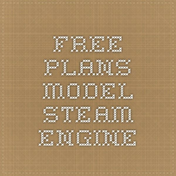 Free Plans-Model Steam Engine | Fun Projects | Model steam